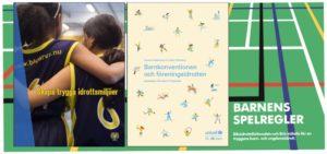 Trygga idrottsmiljöer - Barnens spelregler - Barnkonventionen